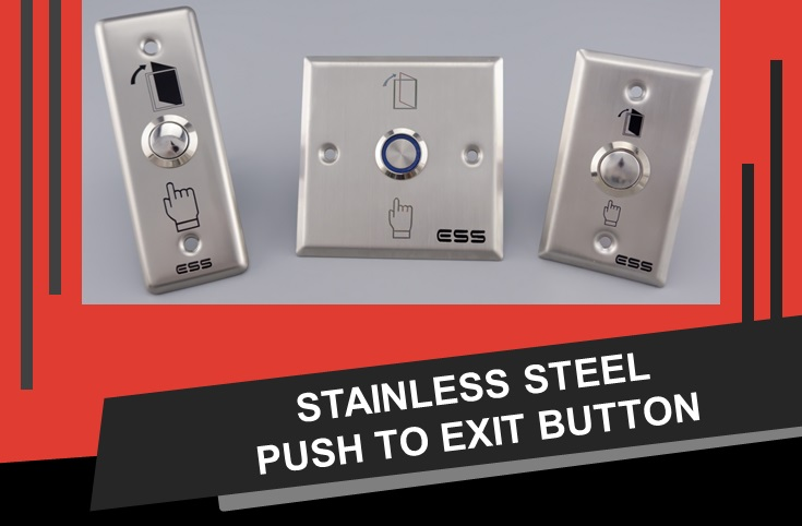 ESS Push to Exit Button